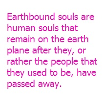 Earthbound Souls