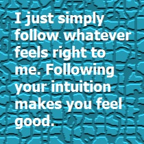 Following Intuition Feels Good