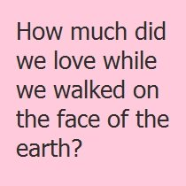 How Much Did We Love