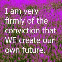 We Create Our Future